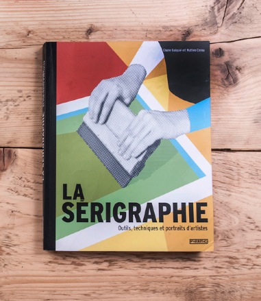 Sérigraphie. Un guide pratique pour se lancer.