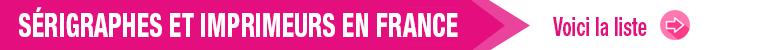 sérigraphes et imprimeurs en France